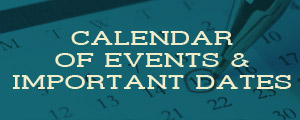 Calendar of Events & Important Dates