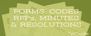Forms, Codes, RFPs, Minutes & Resolutions