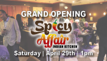 Grand Opening - Spicy Affair Indian Kitchen